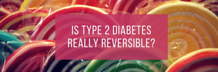 Is Type 2 Diabetes Reversible?